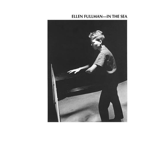 Ellen Fullman 'In The Sea' 2xLP