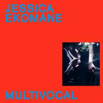 Jessica Ekomane 'Multivocal' LP
