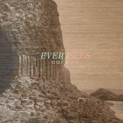 Ever Isles 'Cocoon' LP
