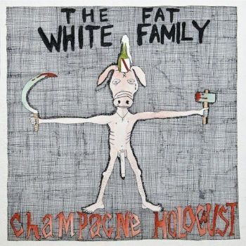 Fat White Family 'Champagne Holocaust' CD