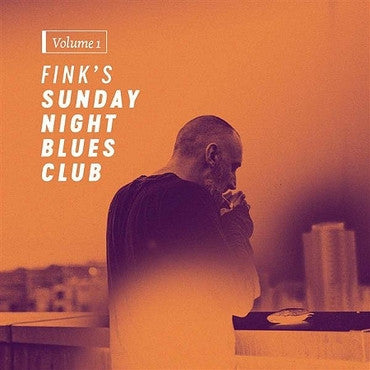 Fink 'Fink's Sunday Night Blues Club, Volume 1' LP