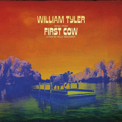 William Tyler 'Music From First Cow' LP