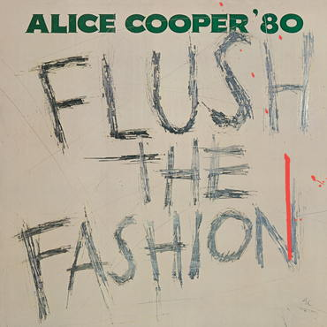 Alice Cooper 'Flush The Fashion' LP