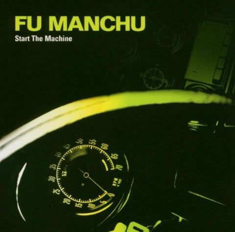 Fu Manchu 'Start The Machine' LP