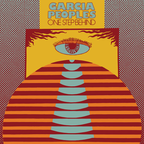 Garcia Peoples 'One Step Behind' LP