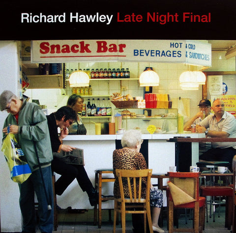 Richard Hawley 'Late Night Final' LP