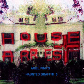 Ariel Pink's Haunted Graffiti 'House Arrest' 2xLP
