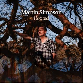 Martin Simpson 'Rooted' LP