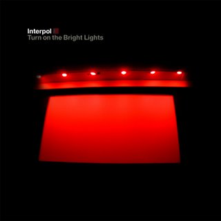 Interpol 'Turn On The Bright Lights' LP