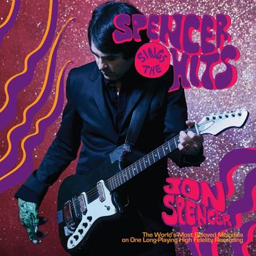 Jon Spencer 'Spencer Sings The Hits' LP