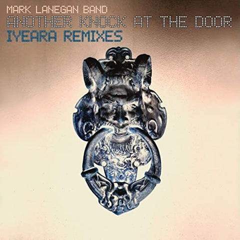 Mark Lanegan Band 'Another Knock At The Door (Iyeara Remixes)' 2xLP