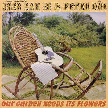 Jess Sah Bi & Peter One 'Our Garden Needs Its Flowers' LP