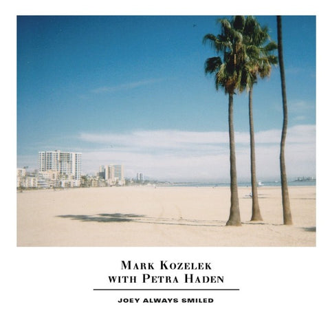 Mark Kozelek and Petra Haden 'Joey Always Smiled' 2xLP