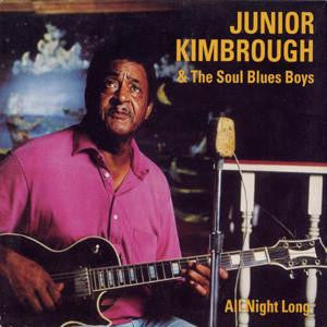 Junior Kimbrough & The Soul Blues Boys 'All Night Long' LP