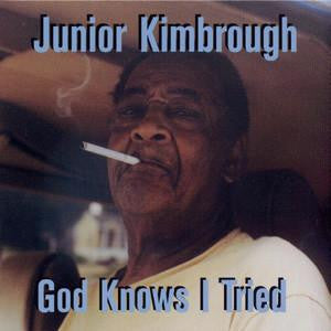 Junior Kimbrough 'God Knows I Tried' LP