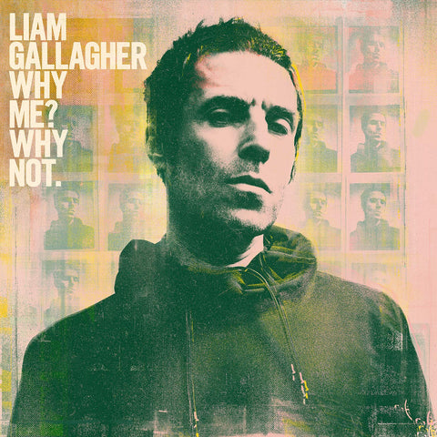 Liam Gallagher 'Why Me? Why Not.' LP