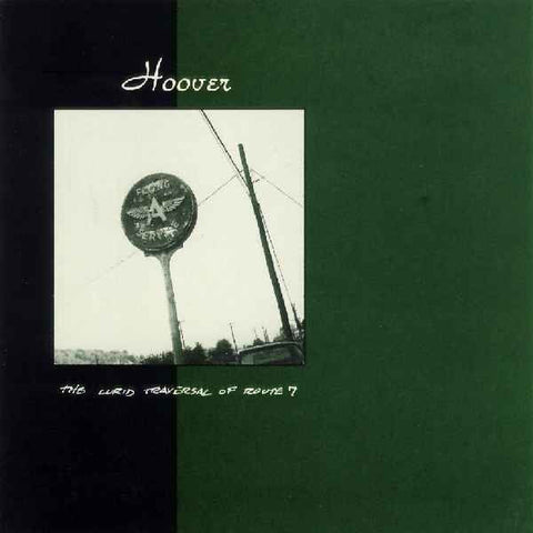 Hoover 'The Lurid Traversal Of Route 7' LP