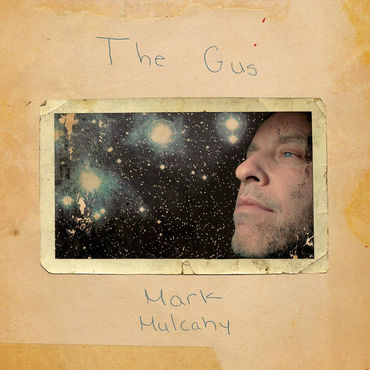 Mark Mulcahy 'The Gus' LP