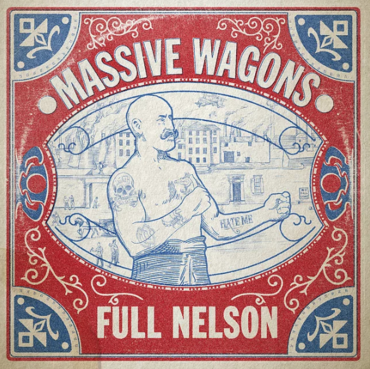 Massive Wagons 'Full Nelson' LP