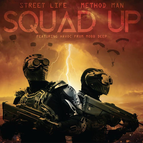 Method Man x Street Life 'Squad Up b/w Instrumental' 7""
