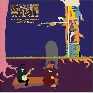 Noah and the Whale 'Peaceful, The World Lays Me Down' LP