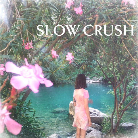 Slow Crush 'Ease' LP