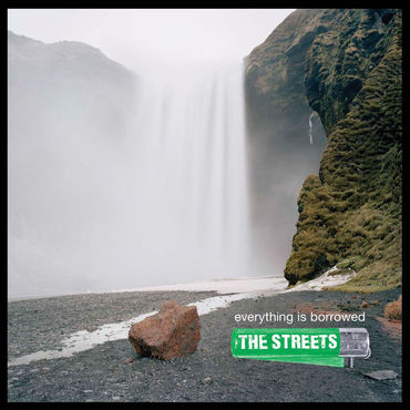The Streets 'Everything Is Borrowed' LP