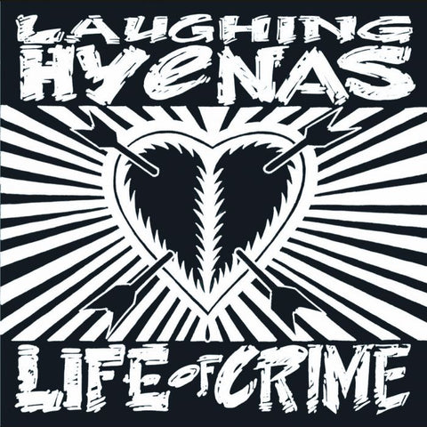 Laughing Hyenas 'Life Of Crime' LP