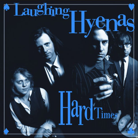 Laughing Hyenas 'Hard Times + Crawl / Covers' 2xLP