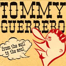 Tommy Guerrero 'From The Soil To The Soul' LP