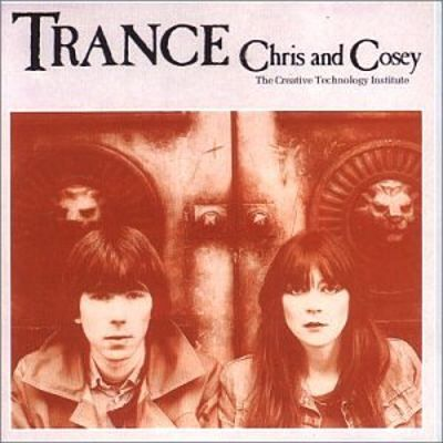 Chris & Cosey 'Trance' LP