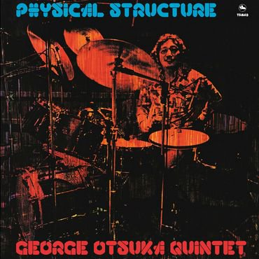 George Otsuka Quintet 'PHYSICAL STRUCTURE' LP