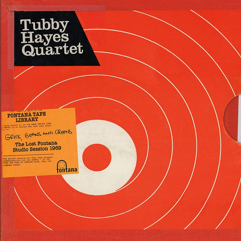 Tubby Hayes Quartet 'Grits, Beans And Greens: The Lost Fontana Studio Sessions 1969' LP