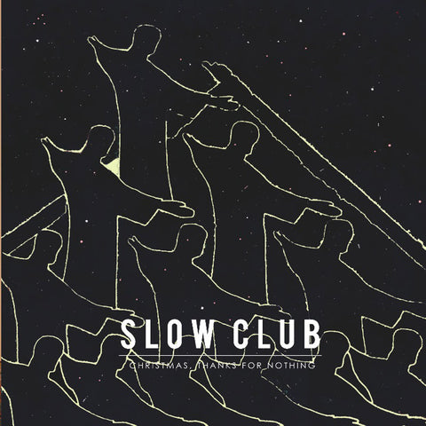 Slow Club 'Christmas, Thanks For Nothing EP' 12""