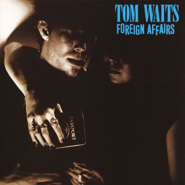 Tom Waits 'Foreign Affairs' LP
