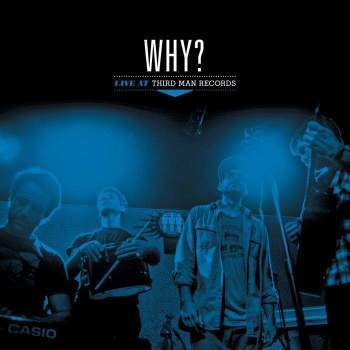 Why? 'Live at Third Man Records' LP