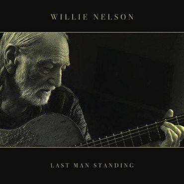 "Willie Nelson ""Last Man Standing' LP"