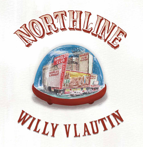 Willy Vlautin 'Northline' LP