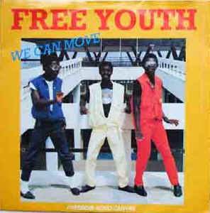 Free Youth 'We Can Move' 12""