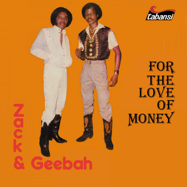 Zack & Geebah 'For The Love Of Money' LP