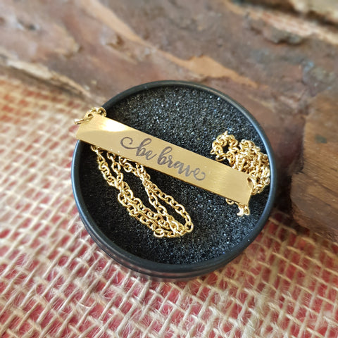 "Samán Gold ""Be Brave"" Plaque Necklace"