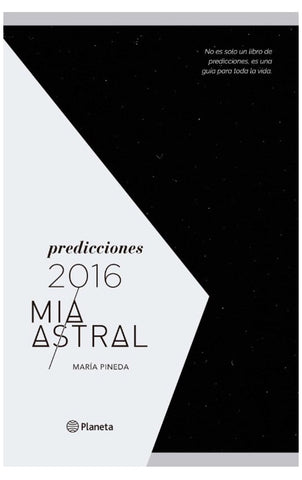 Predicciones 2016 Mia Astral by Maria Pineda (Spanish Edition)