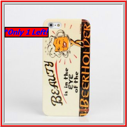 iPhone 5/5S *RED TAG* - Beauty/The Beerholder or Ladies Night Out Case