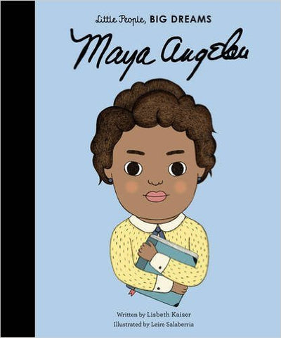 Maya Angelou Blue Hardback Book - little people, big dreams