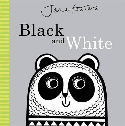 JANE FOSTER BABY'S FIRST BOOK - BLACK AND WHITE BOOK