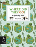 where did they go? a spotting book - green cover - find pandas, lemurs, squirrels and more