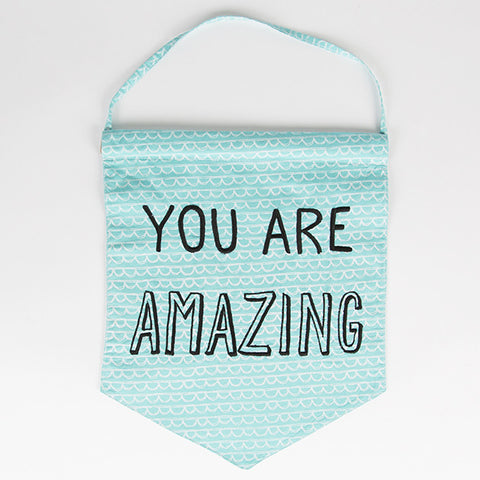 'You Are Amazing' Blue Flag Wall Hanging