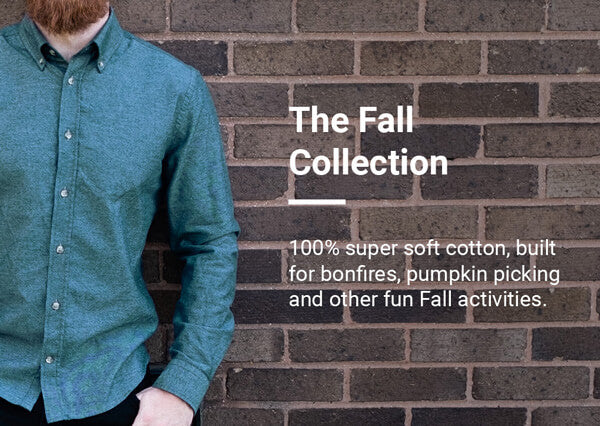 100% super soft cotton, built for bonfires, pumpkin picking and other fun Fall activities. Long sleeves, Slim and Standard fits.