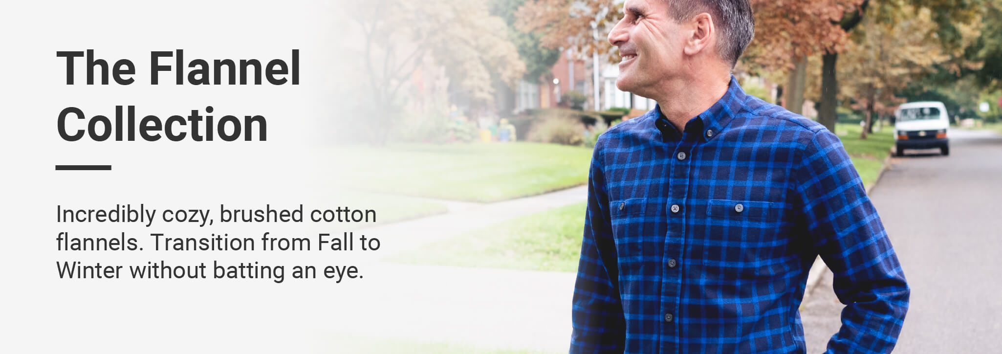 Incredibly cozy, brushed cotton flannels. Transition from Fall to Winter without batting an eye. Long sleeves, Slim and Standard fits.