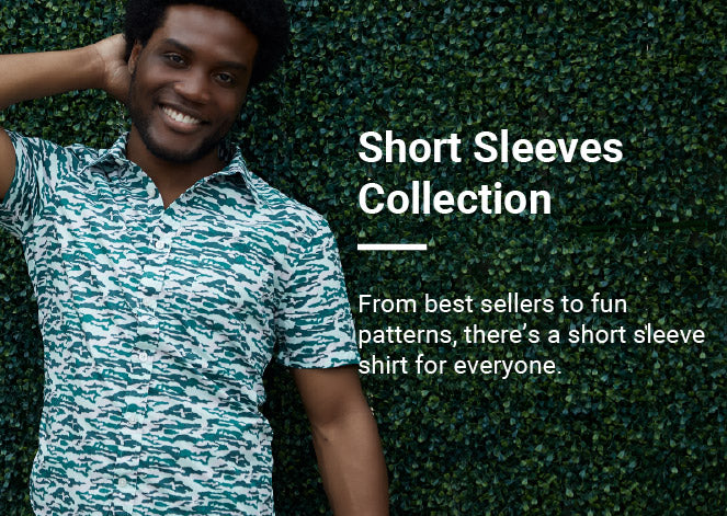 From best sellers to fun patterns, there's a short sleeve shirt for everyone.